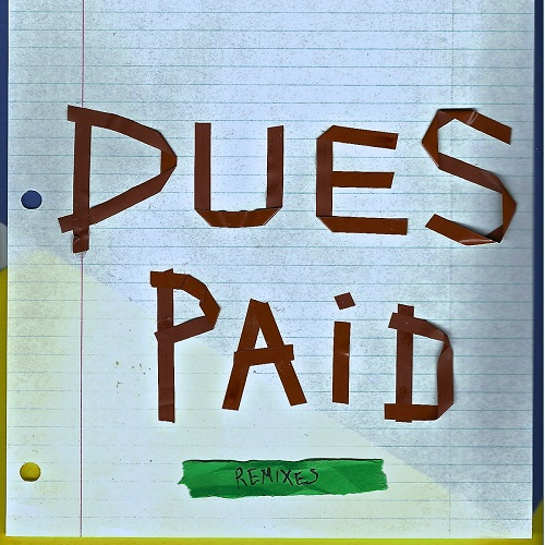 Pay Dues Forever
